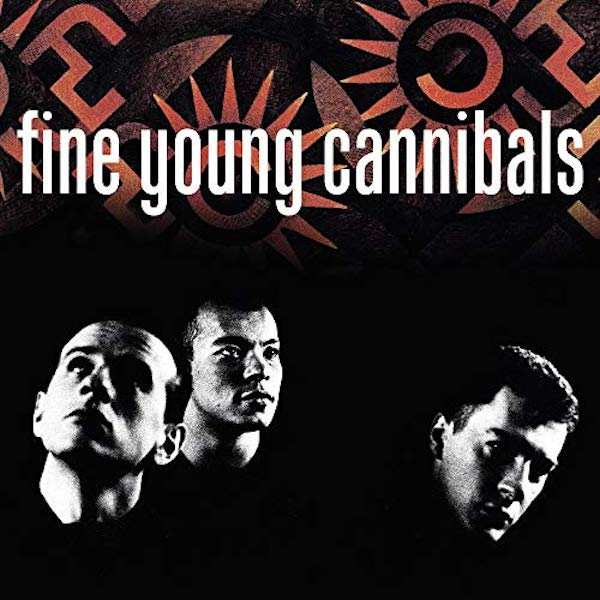 Fine Young Cannibals 1